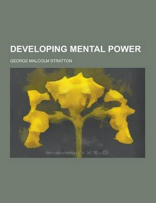 Developing Mental Power (Paperback)