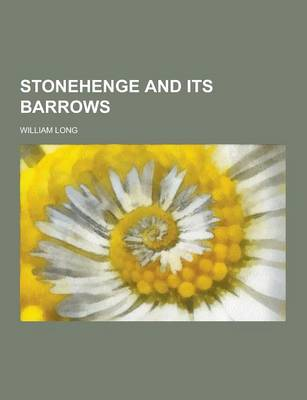 Stonehenge and Its Barrows (Paperback)