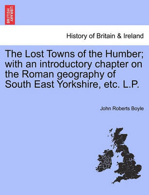 Lost Towns of the Humber, the (Paperback)