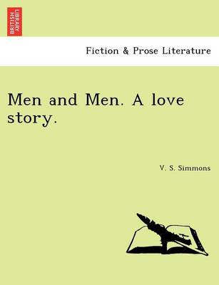Men and Men. a Love Story. (Paperback)