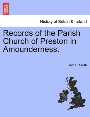 Records of the Parish Church of Preston in Amounderness. (Paperback)