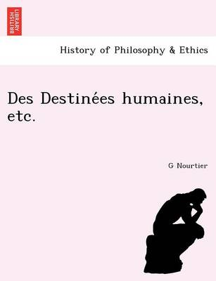 Des Destine Es Humaines, Etc. (Paperback)