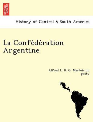 La Confe de Ration Argentine (Paperback)
