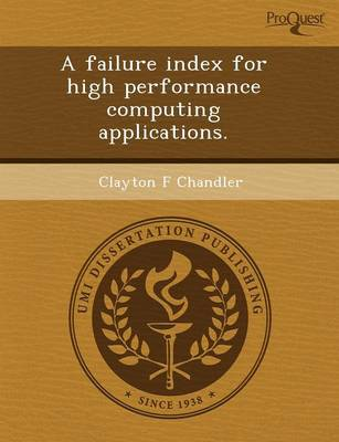 A Failure Index for High Performance Computing Applications (Paperback)