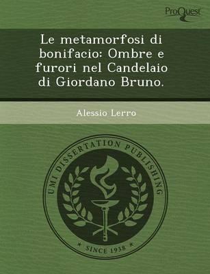 Le Metamorfosi Di Bonifacio: Ombre E Furori Nel Candelaio Di Giordano Bruno (Paperback)