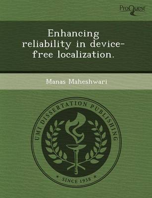 Enhancing Reliability in Device-Free Localization (Paperback)
