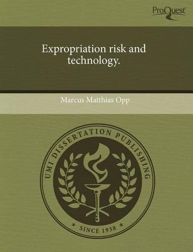 Expropriation Risk and Technology. (Paperback)