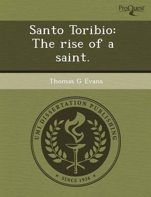 Santo Toribio: The Rise of a Saint (Paperback)