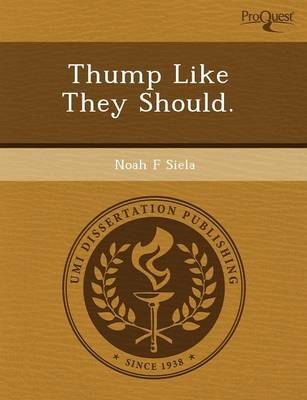 Thump Like They Should (Paperback)