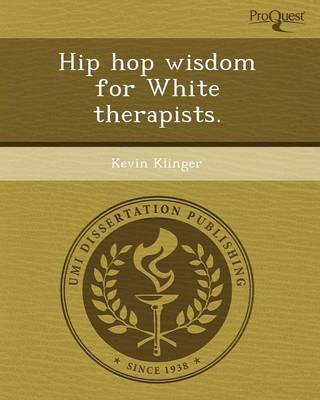 Hip Hop Wisdom for White Therapists (Paperback)