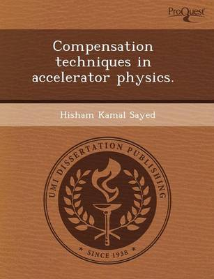 Compensation Techniques in Accelerator Physics (Paperback)