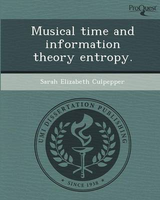 Musical Time and Information Theory Entropy (Paperback)