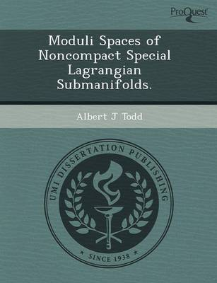 Moduli Spaces of Noncompact Special Lagrangian Submanifolds (Paperback)