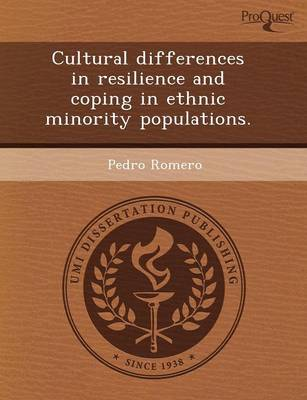 Cultural Differences in Resilience and Coping in Ethnic Minority Populations (Paperback)