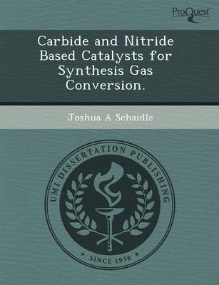 Carbide and Nitride Based Catalysts for Synthesis Gas Conversion (Paperback)