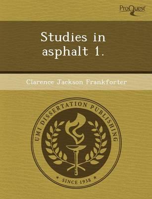 Studies in Asphalt 1 (Paperback)