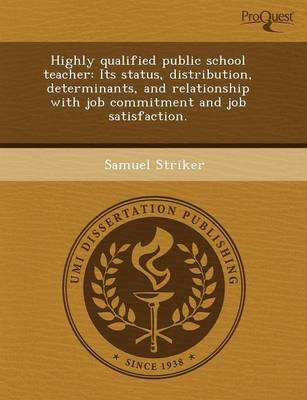 Highly Qualified Public School Teacher: Its Status (Paperback)