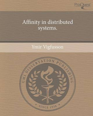 Affinity in Distributed Systems (Paperback)