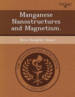 Manganese Nanostructures and Magnetism (Paperback)