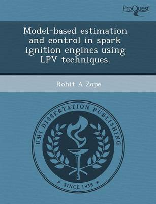 Model-Based Estimation and Control in Spark Ignition Engines Using Lpv Techniques (Paperback)