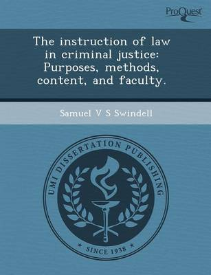 The Instruction of Law in Criminal Justice: Purposes (Paperback)