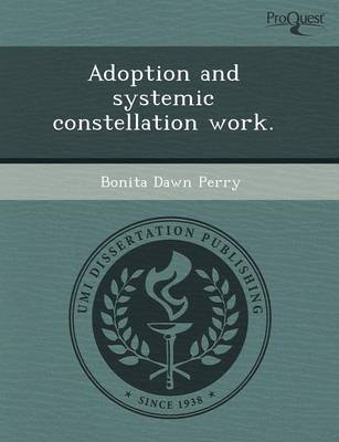 Adoption and Systemic Constellation Work (Paperback)