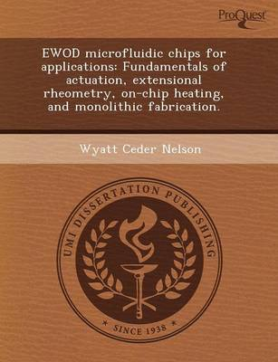 Ewod Microfluidic Chips for Applications: Fundamentals of Actuation (Paperback)