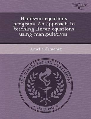 Hands-On Equations Program: An Approach to Teaching Linear Equations Using Manipulatives (Paperback)