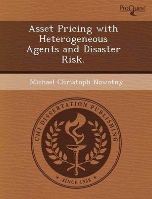 Asset Pricing with Heterogeneous Agents and Disaster Risk (Paperback)