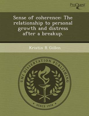 Sense of Coherence: The Relationship to Personal Growth and Distress After a Breakup (Paperback)