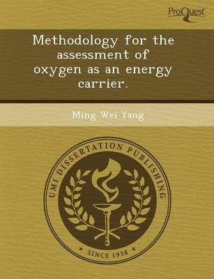 Methodology for the Assessment of Oxygen as an Energy Carrier (Paperback)