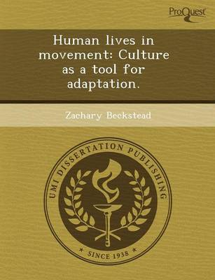 Human Lives in Movement: Culture as a Tool for Adaptation (Paperback)