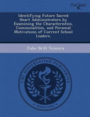 Identifying Future Sacred Heart Administrators by Examining the Characteristics (Paperback)