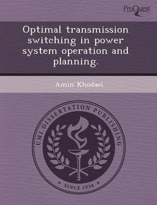 Optimal Transmission Switching in Power System Operation and Planning (Paperback)