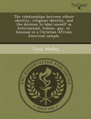 The Relationships Between Ethnic Identity (Paperback)