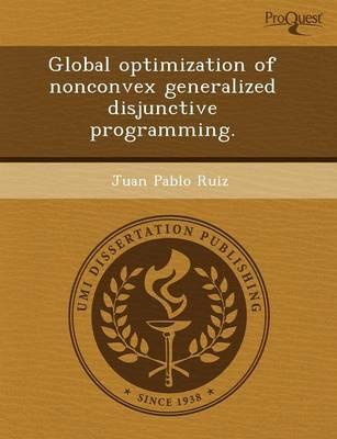 Global Optimization of Nonconvex Generalized Disjunctive Programming (Paperback)
