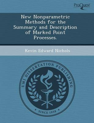New Nonparametric Methods for the Summary and Description of Marked Point Processes (Paperback)