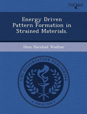 Energy Driven Pattern Formation in Strained Materials (Paperback)