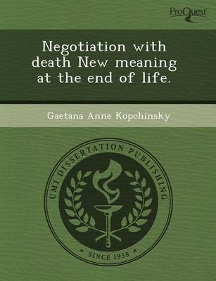 Negotiation with Death New Meaning at the End of Life (Paperback)
