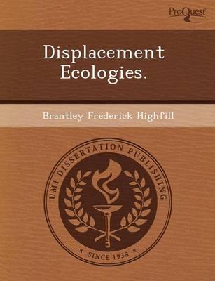 Displacement Ecologies (Paperback)