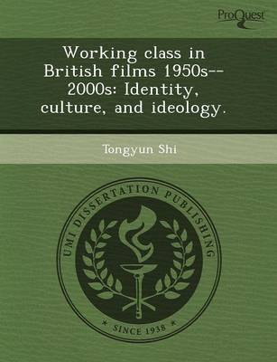 Working Class in British Films 1950s--2000s: Identity (Paperback)