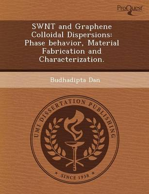 Swnt and Graphene Colloidal Dispersions: Phase Behavior (Paperback)