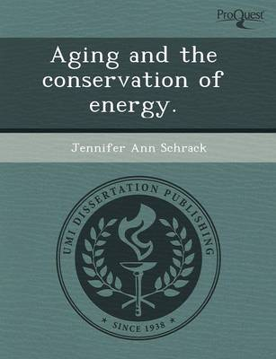 Aging and the Conservation of Energy (Paperback)