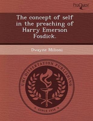 The Concept of Self in the Preaching of Harry Emerson Fosdick (Paperback)