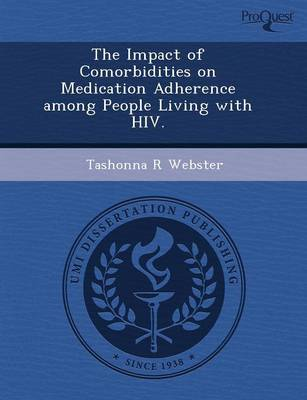 The Impact of Comorbidities on Medication Adherence Among People Living with HIV (Paperback)
