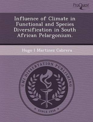 Influence of Climate in Functional and Species Diversification in South African Pelargonium (Paperback)