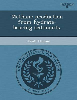 Methane Production from Hydrate-Bearing Sediments (Paperback)