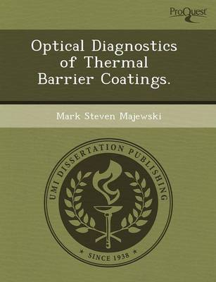 Optical Diagnostics of Thermal Barrier Coatings (Paperback)