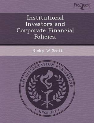 Institutional Investors and Corporate Financial Policies (Paperback)