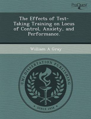 The Effects of Test-Taking Training on Locus of Control (Paperback)